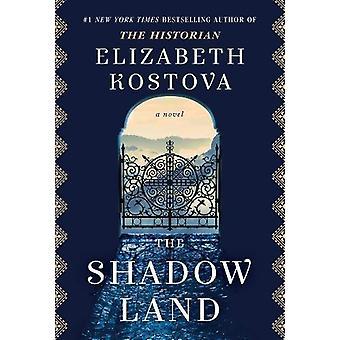 The Shadow Land by Elizabeth Kostova - 9781911231172 Book