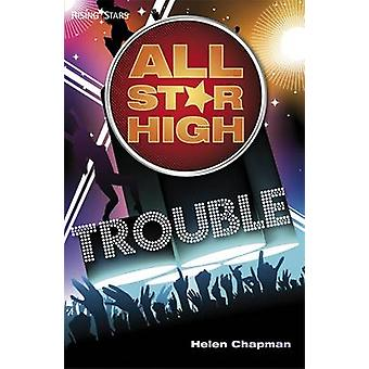 All Star High Trouble by Helen Chapman