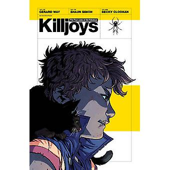 The True Lives of the Fabulous Killjoys by Gerard Way - Shaun Simon -