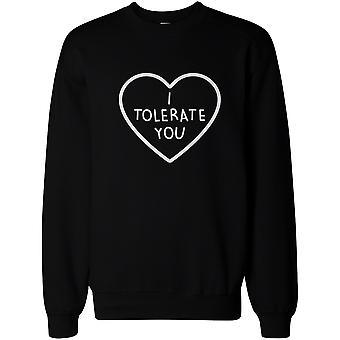 I Tolerate You Women's Cute Graphic Sweatshirt Black Crewneck Pullover Fleece