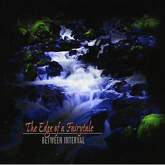 Between Interval - Edge of a Fairytale [CD] USA import