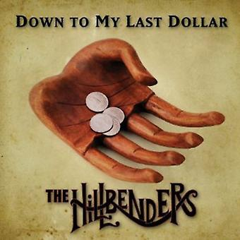 Hillbenders - Down to My Last Dollar [CD] USA import