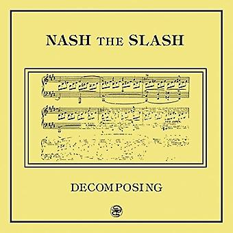 Nash the Slash - Decomposing [Vinyl] USA import