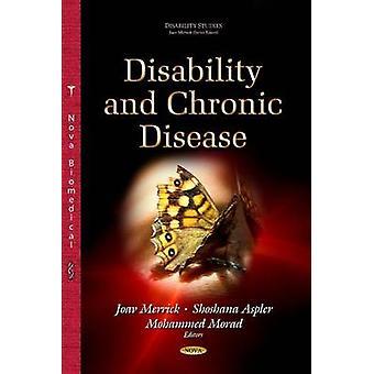 Disability  Chronic Disease by Joav Merrick & Shoshana Aspler & Mohammed Morad