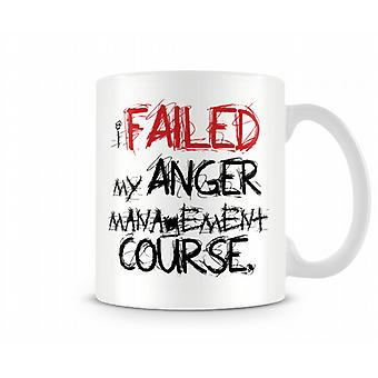 Gescheiterte Anger Management Printed Tasse