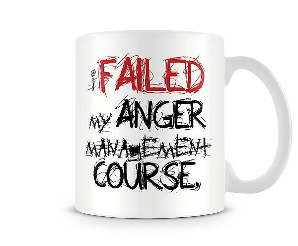 Failed Anger Management Printed Mug
