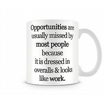 Opportunità stampato Mug