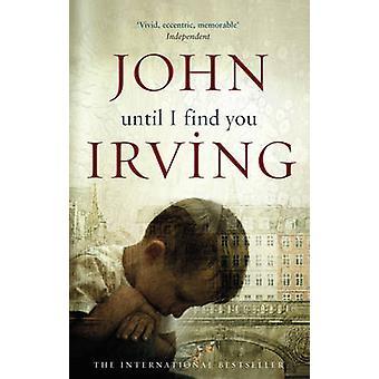 Fino a quando non ti trovo da John Irving - 9780552773126 libro