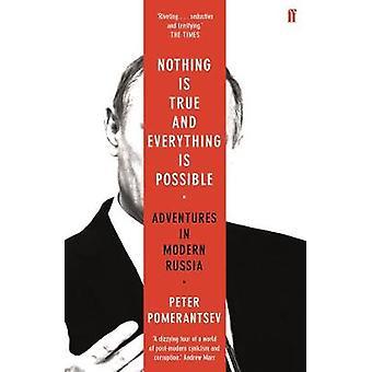 Nada es verdad y todo es posible - aventuras en moderno Russ