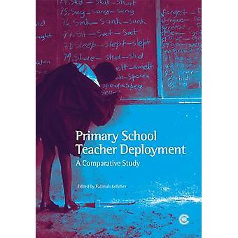 Primary School Teacher Deployment - A Comparative Study by Fatimah Kel