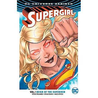 Supergirl TP Vol 1 régner des Cyber surhommes (Renaissance) par Steve Orl