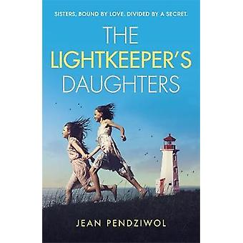The Lightkeeper's Daughters - A Radio 2 Book Club Choice by The Lightk
