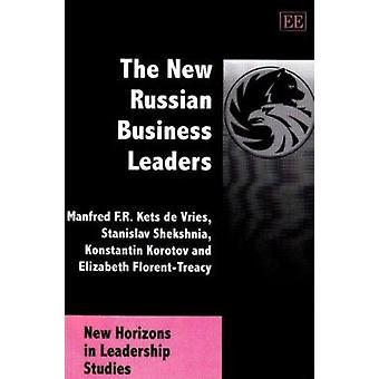 De nieuwe Russische bedrijfsleiders (nieuwe editie) door Manfred F. R. Kets