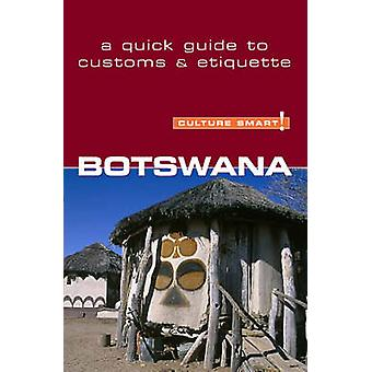 Botswana - Culture Smart! - The Essential Guide to Customs and Culture