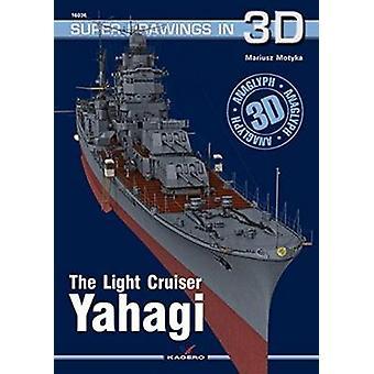 The Light Cruiser Yahagi by Mariusz Motyka - 9788364596667 Book