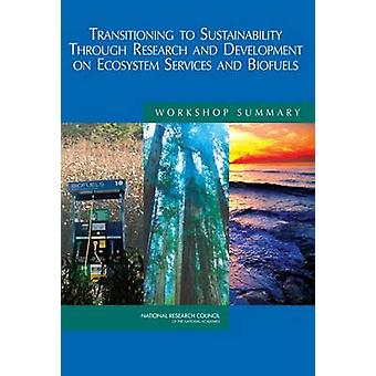 Transitioning to Sustainability Through Research and Development on E
