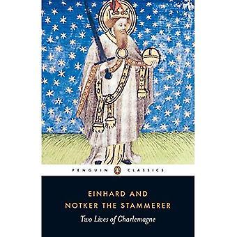 Zwei Leben Karls des großen: das Leben von Karl dem großen; Karl der große (Penguin Classics)