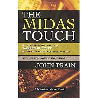 The Midas Touch: The strategies that have made Warren Buffett the world's most successful investor