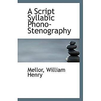 Una escritura Syllabic fono-taquigrafía