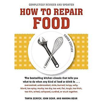 Comment réparer des aliments, troisième édition