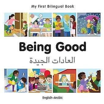 Min första tvåspråkiga bok - att vara bra - Arabiska-Svenska