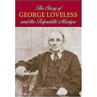 The Story of George Loveless and the Tolpuddle Martyrs