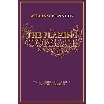 The Flaming Corsage (Albany Cycle 6)