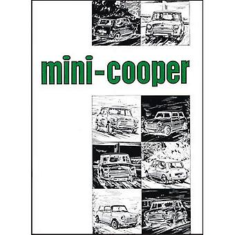 Mini instructieboek: Mini Cooper & Cooper 'S' Mk 2: deel nr. Akd4997 [Illustrated]