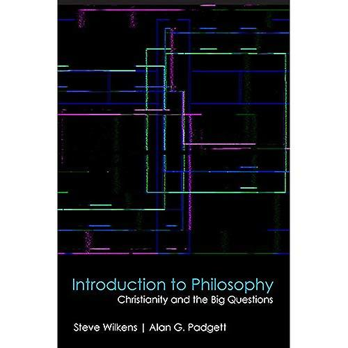 Introduction to Philosophy  Christianity and the Big Questions