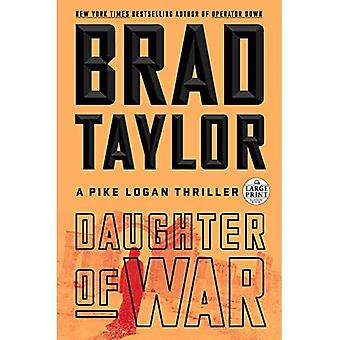 Fille de la guerre: un Thriller de Logan brochet (Pike Logan Thriller)