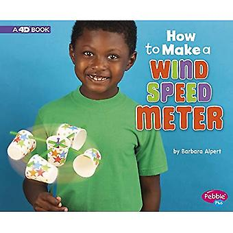 How to Make a Wind Speed Meter: A 4D Book (Hands-On� Science Fun)