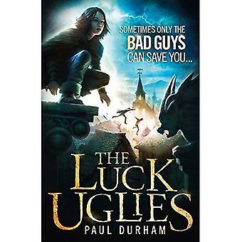 The Luck Uglies (Luck Uglies 1)