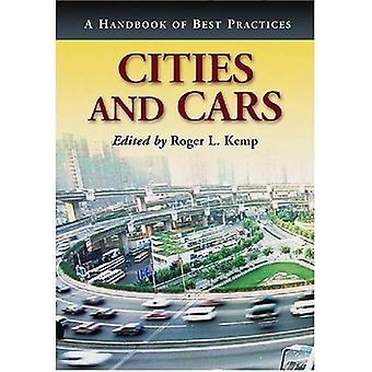 Cities and Cars: A Handbook of Best Practices