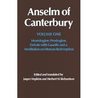 Anselm av Canterbury Monologion Proslogion debatt med Gaunilo och en Meditation på mänskliga inlösen av Anseln av Canterbury