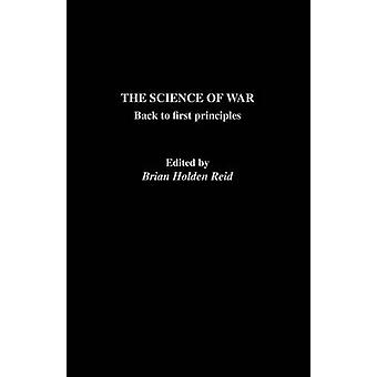 The Science of War  Back to First Principles by HoldenReid & Brian