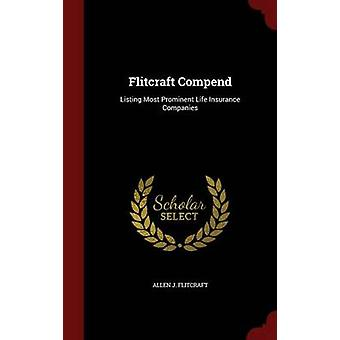 Flitcraft Compend liste des plus importantes sociétés d'assurance-vie par Flitcraft & J. Allen