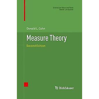 Measure Theory  Second Edition by Cohn & Donald L.