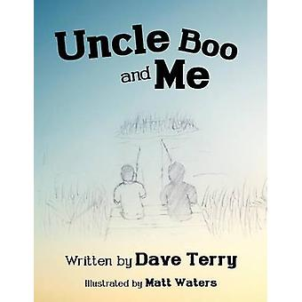 Uncle Boo and Me by Terry & Dave