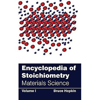 Encyclopedia of Stoichiometry Volume I Materials Science by Hopkin & Bruce