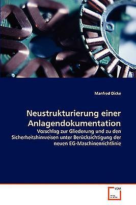 Neustrukturierung einer Anlagendokumentation by Dicke & Manfrouge