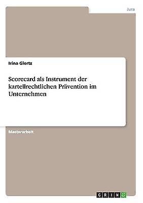 Scorevoitured als InstruHommest der kartellrechtlichen Prvention im UnternehHommes by Giertz & Irina