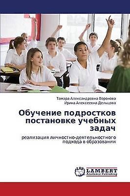 Obuchenie Podrostkov Postanovke Uchebnykh Zadach by Vornova Tamara Aleksandrovna