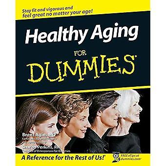 Gesundes Altern für Dummies (für Dummies)