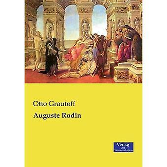 Auguste Rodin by Grautoff & Otto