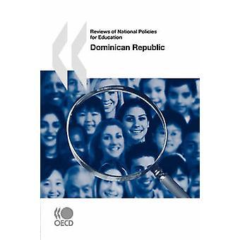 Anmeldelser af nationale politikker for uddannelse Dominikanske Republik af OECD Publishing
