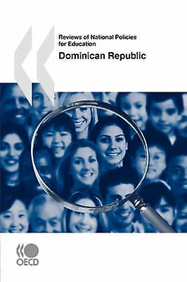 Reviews of National Policies for Education Dominican Republic by OECD Publishing