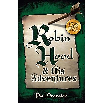 Robin Hood - and His Adventures by Paul Creswick - 9780486824291 Book
