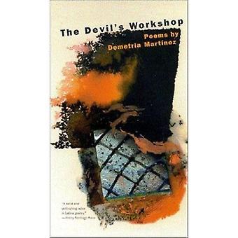 The Devil's Workshop - Poems by Demetria Martinez - 9780816521975 Book