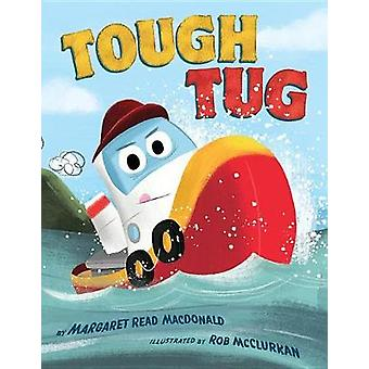 Tough Tug by Margaret Read MacDonald - 9781503950986 Book