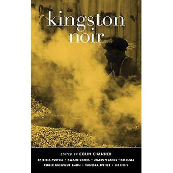 Kingston Noir by Colin Channer - 9781617750748 Book